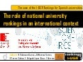 The role of national university rankings in an international context: The case of the I-UGR Rankings of Spanish Universities