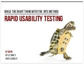Build The Right Thing With The RITE Method | Rapid Usability Testing