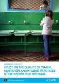 Study on the quality of water, sanitation and hygiene practices in the schools of Moldova