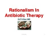 Rationalism of antibiotic therapy  ...