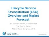 Lifecycle Service Orchestration Market Outlook, MWC 2015