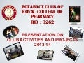 ROTARACT CLUB OF ROYAL COLLEGE OF PHARMACY PRESENTATION ON ROTAFEST 2K14.