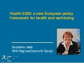 Health 2020: a new European policy ...