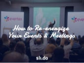 Re-energizing Your Meetings and Events