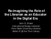 Re-imagining the role of the librarian as an educator in the digital era