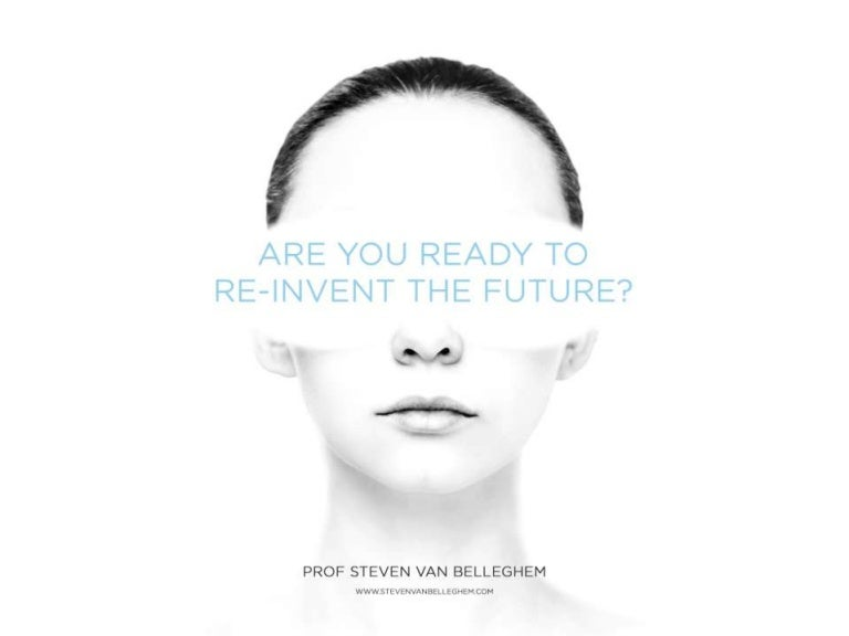 Re-Invent the Future