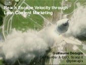 Reach escape velocity through lean content marketing
