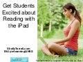 Getting Students Excited About Reading with the iPad