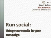Run Social: Using New Media in Your...