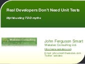 Real Developers Don't Need Unit Tests