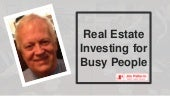 Real estate investing for busy people
