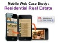 Real Estate Mobile Marketing Case Study
