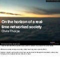 On the horizon of a real-time networked society