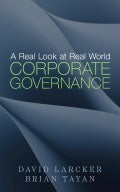 "eBook Preview: ""A Real Look at Real World Corporate Governance"" by David Larcker and Brian Tayan"