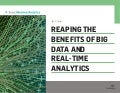 Reaping the benefits of Big Data and real time analytics