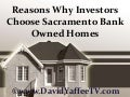 Reasons Why Investors Choose Sacramento Bank Owned Homes