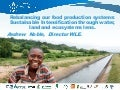 Rebalancing our food production systems: Sustainable Intensification through water, land and ecosystems lens