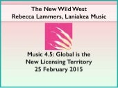 Music 4.5 Global is the new licensing territory - Rebecca Lammers, Laniakea