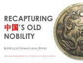 Recapturing China's Old Nobility