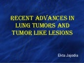 Recent advances in lung tumors and ...