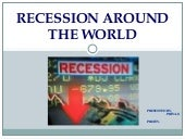 Recession around the world