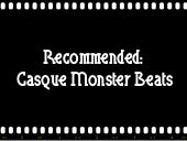 Recommended:  Casque Monster Beats