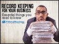 Recordkeeping For Tax Time – Business Owner Essentials