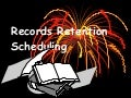 Records Retention Scheduling