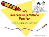 Recreación y cultura familiar