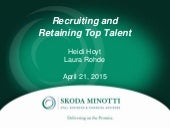 Recruiting & Retaining Top Talent