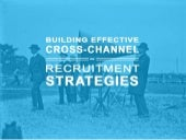 Building Effective Cross-Channel Communication Strategies with Applicants