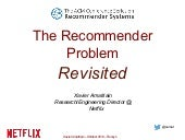 Recsys 2014 Tutorial - The Recommender Problem Revisited