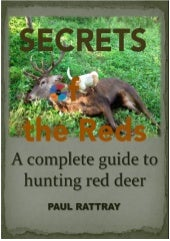 Secrets of the Red Deer by Paul Rat...