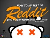 How to Market on Reddit, Even Though Reddit Hates Marketing - SMX Social Media 2014