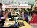 Redefining success in the Age of Accountability