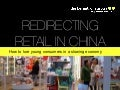 Redirecting Retail in a Slowing Economy