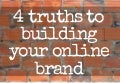 4 deep truths to building your online brand - FREE WEBINAR