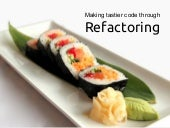 Making tastier code through refacto...