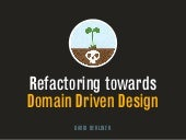 Refactoring for Domain Driven Design