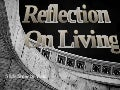 Reflection On Living