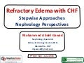 Refractory Edema with CHF - Stepwise Approaches - Nephrology Perspectives