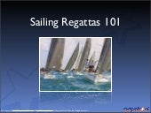 Regattas 101 - The basics of the Ol...