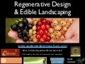Regenerative Design & Edible Landscaping