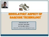 Regulatory aspect of barcode techno...