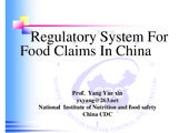 Regulatory System for Food Claims in China 2012