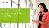 Reimagining with Mobile and BYOD