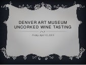 Denver Art Museum Uncorked Wine Tasting