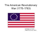 The American revolutionary war (177...