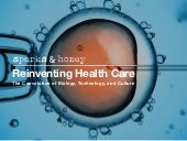 Reinventing Health Care: The Coevolution of Biology, Technology, and Culture