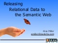 Releasing Relational Data to the Semantic Web